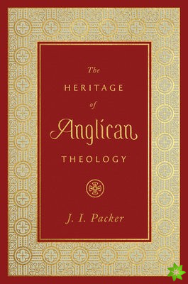 Heritage of Anglican Theology