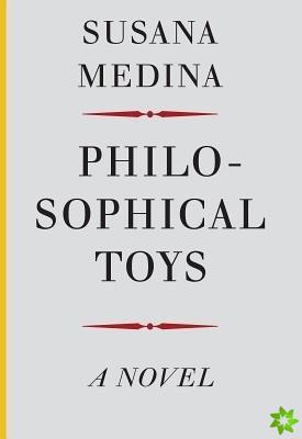 Philosophical Toys - A Novel