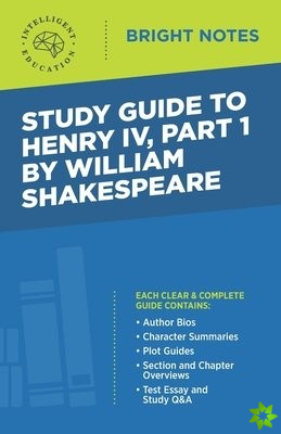 Study Guide to Henry IV, Part 1 by William Shakespeare