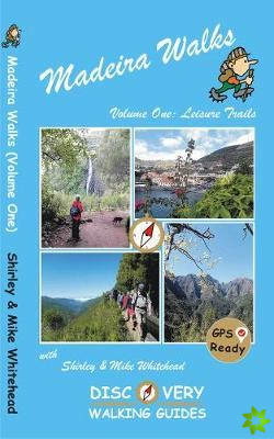 Madeira Walks: Volume One, Leisure Trails