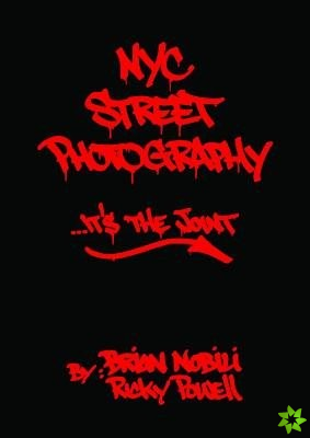Nyc Street Photography... It's The Joint