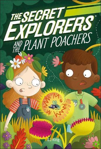 Secret Explorers and the Plant Poachers
