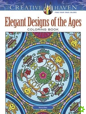 Creative Haven Elegant Designs of the Ages Coloring Book