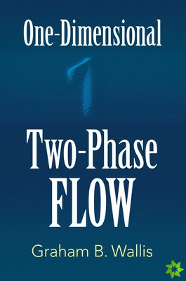 One-Dimensional Two-Phase Flow