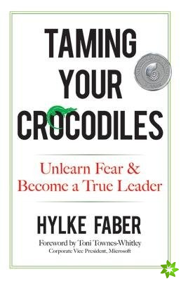 Taming Your Crocodiles: Better Leadership Through Personal Growth