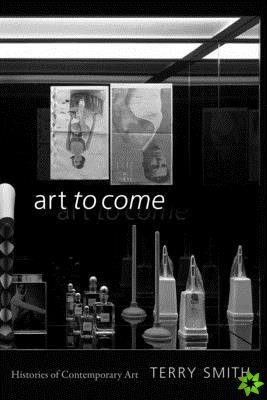 Art to Come