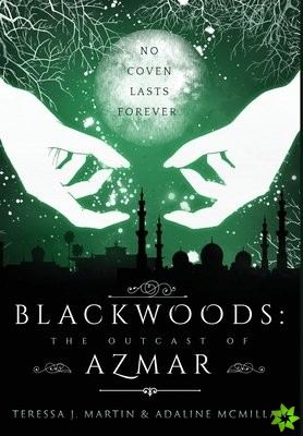 Blackwoods the Outcast of Azmar