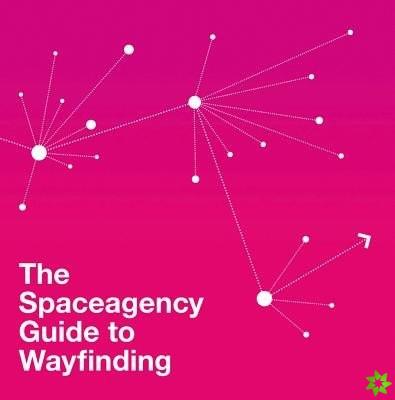 Spaceagency Guide to Wayfinding