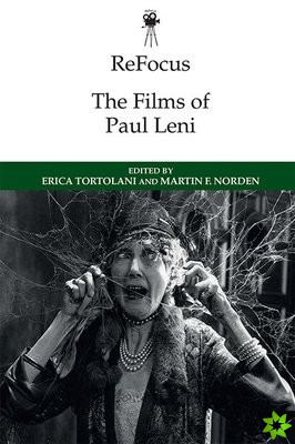 Refocus: the Films of Paul Leni