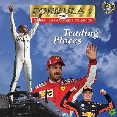 Formula 1 - 2018 World Championship Photographic Review