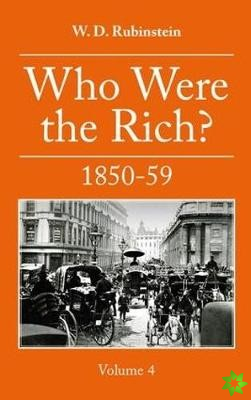 Who Were The Rich 1850-59