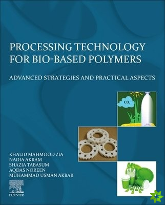 Processing Technology for Bio-Based Polymers