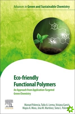 Eco-friendly Functional Polymers: An Approach from Application-Targeted Green Chemistry