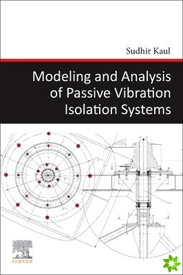 Modeling and Analysis of Passive Vibration Isolation Systems