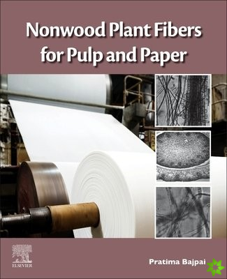Nonwood Plant Fibers for Pulp and Paper