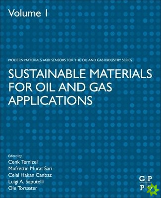 Sustainable Materials for Oil and Gas Applications