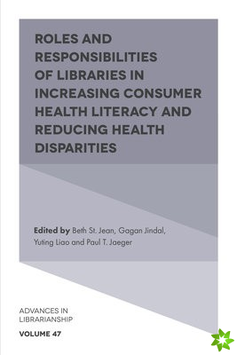 Roles and Responsibilities of Libraries in Increasing Consumer Health Literacy and Reducing Health Disparities