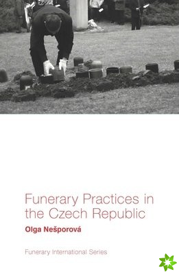 Funerary Practices in the Czech Republic