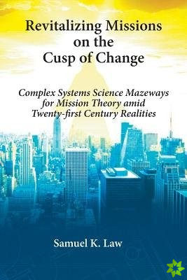 Revitalizing Missions on the Cusp of Change