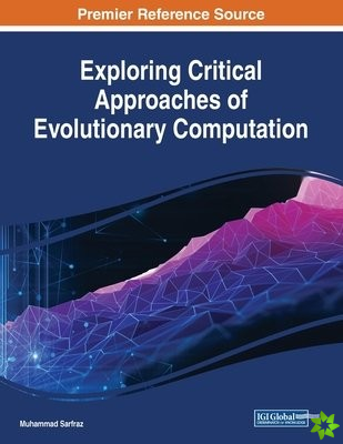 Exploring Critical Approaches of Evolutionary Computation