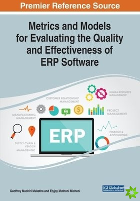 Metrics and Models for Evaluating the Quality and Effectiveness of ERP Software