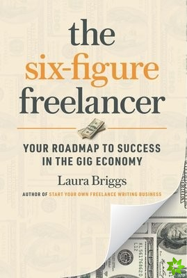 Six-Figure Freelancer
