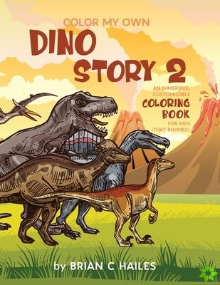 Color My Own Dino Story 2