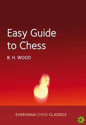 Easy Guide to Chesss