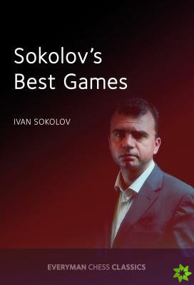 Sokolov's Best Games