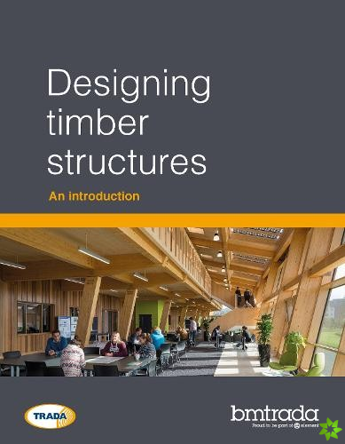 Designing timber structures