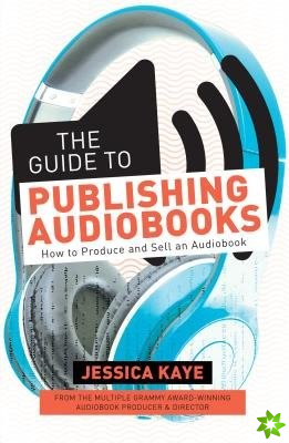 Guide to Publishing Audiobooks