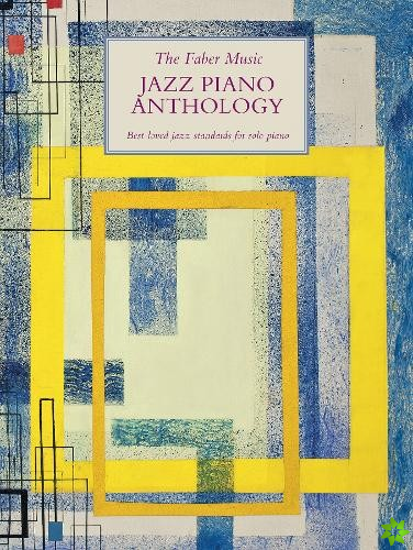 Faber Music Jazz Piano Anthology