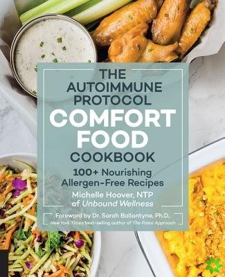Autoimmune Protocol Comfort Food Cookbook