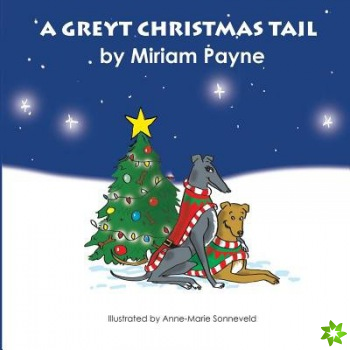 Greyt Christmas Tail