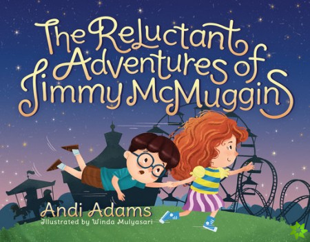 Reluctant Adventures of Jimmy McMuggins