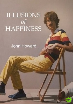 Illusions of Happiness