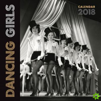 Dancing Girls Wall Calendar 2018 (Art Calendar)