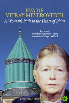 Woman's Path to the Heart of Islam