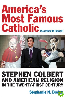 America's Most Famous Catholic (According to Himself)