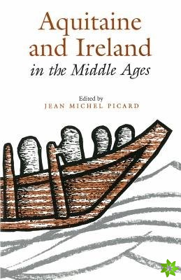 Aquitaine and Ireland in the Middle Ages