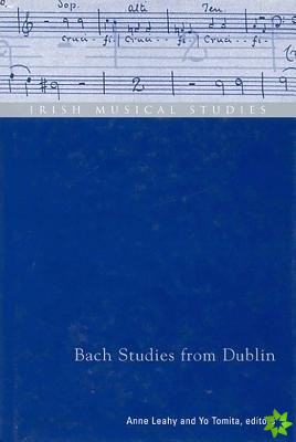 Bach Studies from Dublin