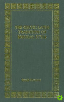 Celtic Latin Tradition of Biblical Style