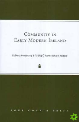 Community in Early Modern Ireland