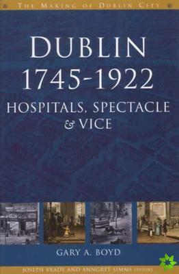 Dublin, 1745-1920