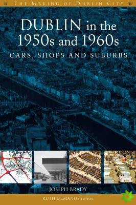 Dublin in the 1950s and 1960s
