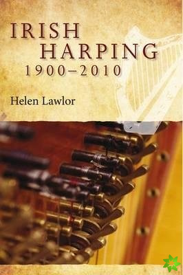 Irish Harping, 1900-2010