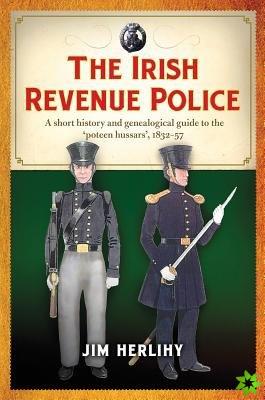 Irish Revenue Police, 1832-1857