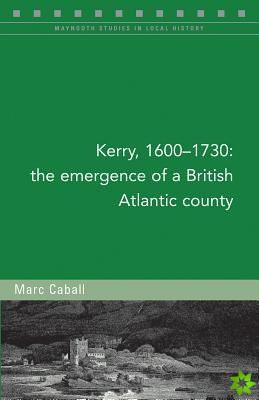 Kerry, 1600-1730