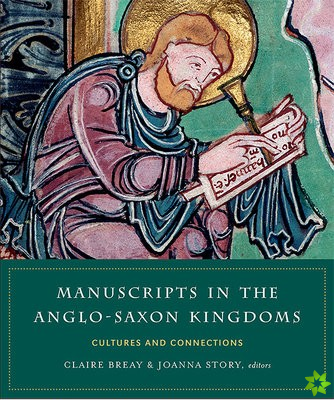Manuscripts in the Anglo-Saxon kingdoms
