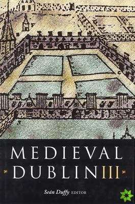 Medieval Dublin III